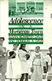 Adolescence in a Moroccan Town 9780813513683