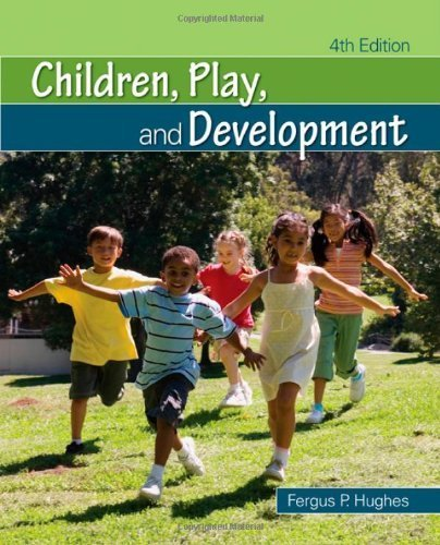 Children by Hughes, Fergus P.. (SAGE Publications, Inc,2009) [Paperback] Fourth (4TH) Edition