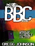 Bedroom Bible College Manual : BBC Manual, Johnson, Gregg, 0976693003