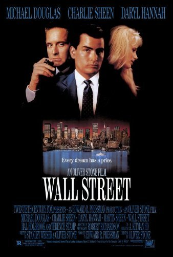 Wall Street POSTER Movie (27 x 40 Inches - 69cm x 102cm) (1987) ()