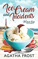 Ice Cream and Incidents (Peridale Cafe Cozy Mystery)