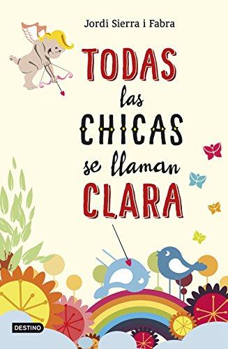 Todas las chicas se llaman Clara (Spanish Edition) by [Fabra, Jordi Sierra