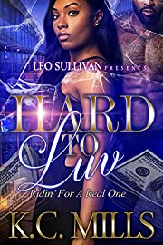 Hard to Luv: Ridin' For a Real One