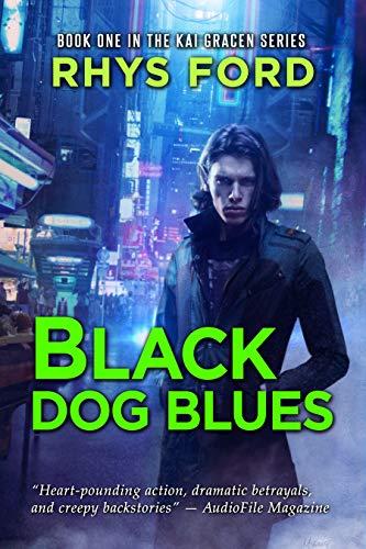 - Black Dog Blues (The Kai Gracen Series Book 1)