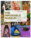 The Impossible Museum, Céline Delavaux, 3791347152