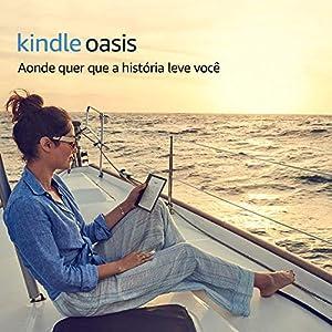 """Kindle Oasis, tela de 7"""" sensível ao toque de alta resolução, à prova d'água, iluminação embutida, Wi-Fi"""