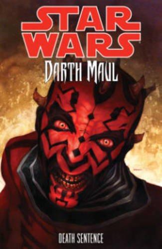 Star Wars: Darth Maul-Death Sentence (Star Wars Darth Maul Son Of Dathomir 3)