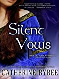 Silent Vows (MacCoinnich Time Travels Book 2)
