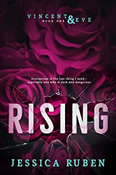 Rising (Vincent and Eve Book 1) by [Ruben, Jessica]