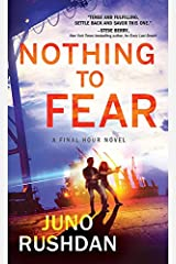 Nothing to Fear (Final Hour Book 2) Kindle Edition