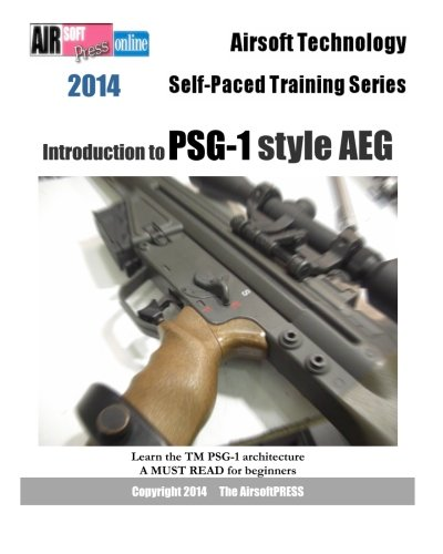 2014 Airsoft Technology Self-Paced Training Series: Introduction to PSG-1 style AEG