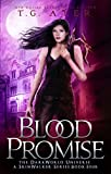 Blood Promise: A SkinWalker Novel #4: A DarkWorld Series (DarkWorld: SkinWalker)