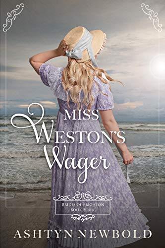 Miss Weston's Wager by Ashtyn Newbold ebook deal