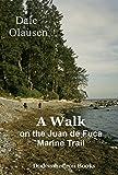 Search : A Walk on the Juan de Fuca Marine Trail - A Hiking Journal