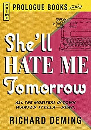 book cover of She\'ll Hate Me Tomorrow