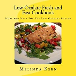 Learn how simple it can be to put delicious, nutritious, home-cooked, low oxalate meals on the table in 30 minutes or less. A low oxalate diet is a meal plan that is low in oxalates to help heal symptoms of bladder pain, kidney stones, irritable bowe...