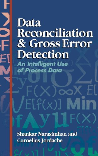 data-reconciliation-and-gross-error-detection-an-intelligent-use-of-process-data