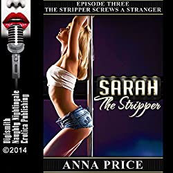 The Stripper Screws a Stranger: A Public Sex Erotica Story