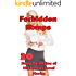 Forbidden Romps (30 Story Collection of High Heat Level Stories)