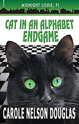 Cat in an Alphabet Endgame: A Midnight Louie Mystery (The Midnight Louie Mysteries Book 28)