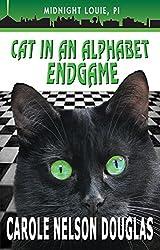 Cat in an Alphabet Endgame: A Midnight Louie Mystery (The Midnight Louie Mysteries Book 28)
