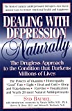 Dealing with Depression Naturally, Syd Baumel, 0879836458