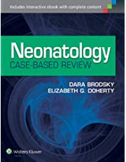 Neonatology Case-Based Review