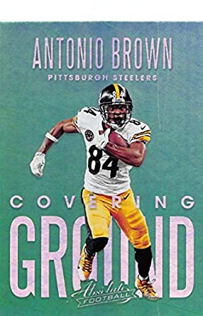 176346192b4 2018 Absolute Football Covering Ground  1 Antonio Brown Pittsburgh Steelers  Official NFL Trading Card made