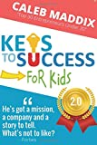 Keys To Success For Kids: 2.0