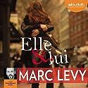 Elle et lui Hörbuch von Marc Levy Gesprochen von: Hervé Bernard Omnès