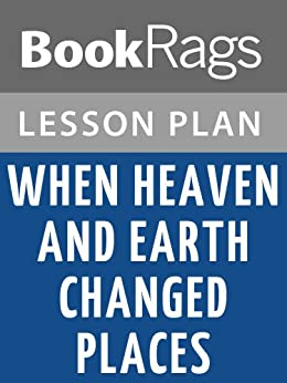 when heaven and earth changed places Free essay: in the book when heaven and earth changed places by le ly hayslip, le ly was just one of many peasants trying to survive during war time.