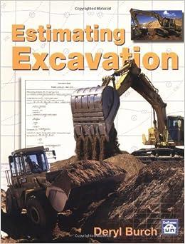 Book Estimating Excavation by Deryl Burch (1997-07-16)