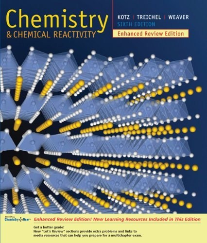 Chemistry & Chemical Reactivity, Enhanced Review Edition- School Version With General Chemistrynow 6th EDITION PDF