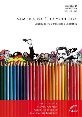 Memoria, política y cultura de Gonzalo Assusa y otros