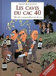Les caves du cac 40 : Les dix commandements du vin par Benoist Simmat