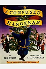 A Confused Hanukkah: An Original Story of Chelm Hardcover
