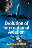 Kyпить Evolution of International Aviation: Phoenix Rising на Amazon.com