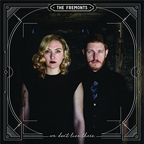 Fremonts - We Don't Live There (2017) [WEB FLAC] Download