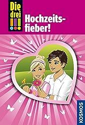 Die drei !!!, 53, Hochzeitsfieber (drei Ausrufezeichen) (German Edition)