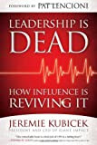Leadership Is Dead, Jeremie Kubicek, 1451612141