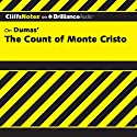 The Count of Monte Cristo: CliffsNotes Audiobook by James L. Roberts Narrated by Dan John Miller