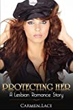 Protecting Her: First Time Lesbian Romance Story, A New Police Officer Finds Love