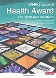 NVQ/SVQ Level 3 Health Award Candidate Book