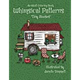 Adult Coloring Book: Whimsical Patterns: Tiny Houses