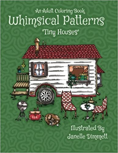 Amazon com: Adult Coloring Book: Whimsical Patterns: Tiny Houses
