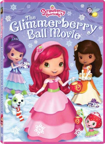Strawberry Shortcake: The Glimmerberry Ball Movie -