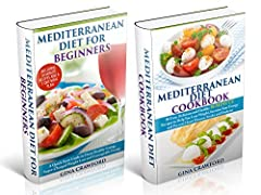 Mediterranean Diet: BOX SET Mediterranean Diet for Beginners & Mediterranean Diet Cookbook - The Complete Guide, 80 Recipes, 7-Day Meal Plan - Mediterranean ... (Mediterranean Diet & Cookbook Series 3)