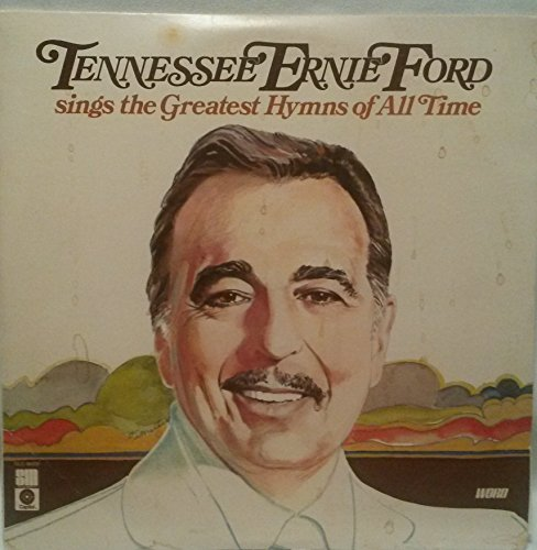TENNESSEE ERNIE FORD SINGS THE GREATEST HYMNS OF ALL - Slc Mall