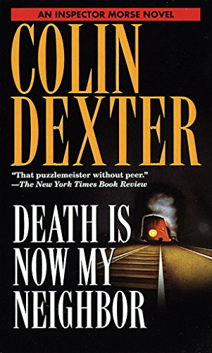 Death Is Now My Neighbor (Inspector Morse Book 12)