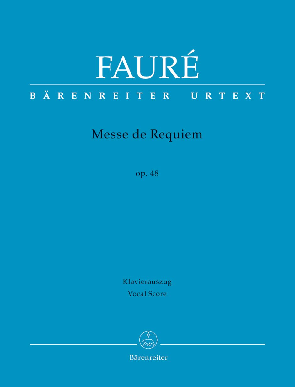 Fauré Requiem Op 48 Version Of 1900 Gabriel Faure